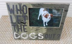Who Let The Dogs Out by FramesByDevora on Etsy