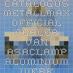 Catalogus Metallmax official dealer van Asaclamp aluminium vierkante koppelingen en snelbouw koppel systeem