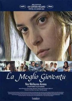 La meglio gioventu - The best of youth - Nos meilleures années