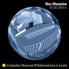 #nocMuzeów #Łódź
