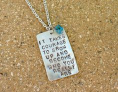Courage to Become Who You Are Necklace by Crafting4Cause on Etsy on Wanelo