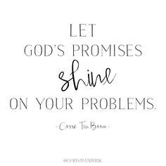 Wise words from Corrie Ten Boom.