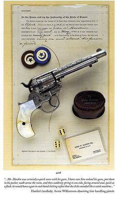 CLASSIC OLDE GUNS - JOHN WESLEY HARDENS REVOLVER CONFISCATED BY SHERIFF  IN EL PASO TEXAS  this is my distant relative