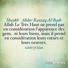 Allah Le Très Haut ne prend pas en considération l'apparence des gens