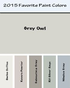 2105 Favorite Paint colors for house.  I'll be using all Benjamin Moore colors, except for the Restoration Hardware Silver Sage.  Gray Owl will go in Foyer and Living Room, Galvenston Gray in Dining Room, Nimbus Gray in Kitchen and Swiss Coffee on the Cabinets.  Revere Pewter in the Family Room and Silver Sage in the Master.  Sea Salt (not shown) in the Master Bath.