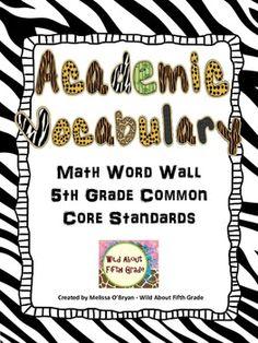 Math Word Wall 5th Grade Common Core Academic Vocabulary