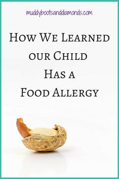How a visit to the allergist for eczema revealed our child has a food allergy. via muddybootsanddiamonds.com