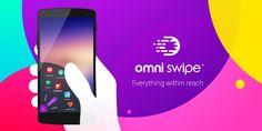 اهم مايتميز به التطبيق Omni Swipe تصميمه الجميل واعداداته السهلة وخفته في العمل على مختلف اصدارات نظام الاندرويد وعلى جميع الهواتف دون قيد. اضافة الى مجاني