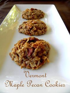 Vermont Maple Pecan Cookies  |  Y'all, these I just took these out of my oven and can testify that they are De-lish!  Go make some right now!