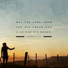 Num 6:26  peace is what we all wish for