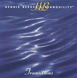 Hennie Bekker's Tranquility: Transitions [CD], 16208230