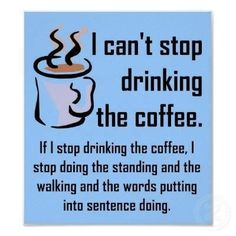 .i can't stop drinking the #coffee