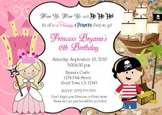 Custom and personalized Princess and Pirate Birthday party photo invitations Princess Party Invitations, Pirate Invitations, Custom Birthday Invitations, Photo Invitations, Invitation Design, 5th Birthday Party Ideas, Pirate Birthday, 3rd Birthday, Princess Birthday