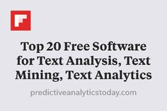 Top 20 Free Software for Text Analysis, Text Mining, Text Analytics http://flip.it/9xGWq