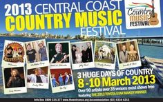 Country Music Festival (Central Coast) - 8th to 10th of March 2013 http://countrymusicheadliner.com/fb