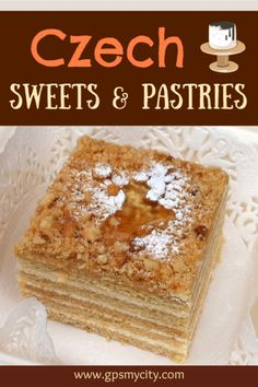 The Czechs love their beer, liquors, food and, even more so, their desserts – a mix of Austro-Hungarian and Slavic recipes. The variety is rich and not for the diet-controlled! #Prague #CzechRepublic #Travel #FoodGuide #CzechSweets #CzechPastries #GPSmyCity #WhattoEatPrague #Desserts