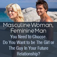 Women Get Rid Of Your Masculine Energy