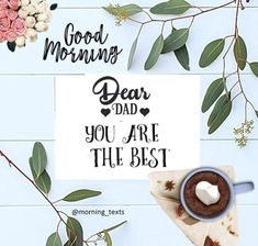 quotes for your dear dad Dear Dad, Morning Texts, You Are The Father, Be Yourself Quotes, Letter Board, Place Cards, Place Card Holders, Lettering, Morning Messages