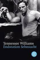 Endstation Sehnsucht von Tennessee Williams- literaturtipps.de