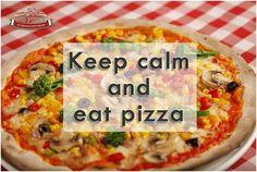 'Keep calm and eat pizza.' #800PizzaAbuDhabi