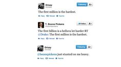 T. Boone Pickens just stunted on me heavy - Drake