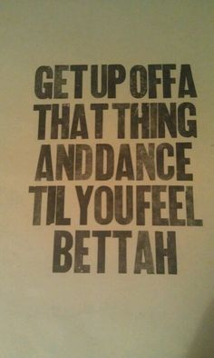 dance it out! Flea Market Crafts, Flea Market Decorating, Flea Market Finds, Great Quotes, Quotes To Live By, Me Quotes, Inspirational Quotes, Dance It Out, Just Dance