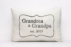 """personalized pillow, grandparents pillow, new parents pillow, birth announcement pillow, christmas gift  - """"The Grandma & Grandpa"""" on Etsy, $30.00"""