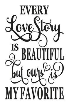STENCIL*Every Love Story is Beautiful*for Signs Wedding Craft Scrapbook Airbrush in Crafts, Home Arts & Crafts, Decorative & Tole Painting, Stencils Family Quotes, Love Quotes, Inspirational Quotes, Quotes For Signs, Phrase Cute, Wedding Scrapbook, Wedding Crafts, Wedding Decor, Good Morning Quotes
