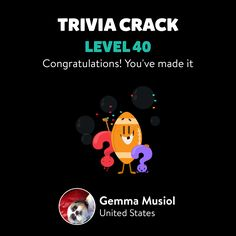 Gemma Musiol just leveled up to Lv. 40 on Trivia Crack!