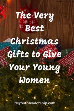 the very best christmas gifts to give your young women