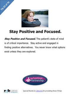Today's Tip in Honor of National Family Caregiver Month: Stay Positive and Focused #caregiver #caregiving