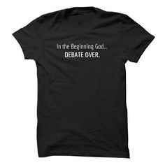 Creation vs Evolution Debate In the Beginning God Debate Over T Shirts, Hoodies. Check price ==► https://www.sunfrog.com/Faith/Creation-vs-Evolution-Debate--In-the-Beginning-God-Debate-Over.html?41382 $19