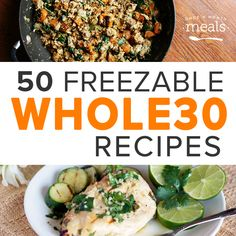 50 Freezable Whole 30 Recipes   I'm not even totally sure what Whole 30 is, but I'm always interested in freezable meals that don't involve typical casserole fillers....