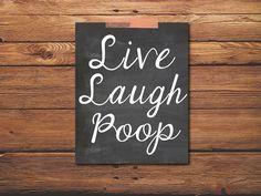 Live Laugh Poop, Funny Bathroom Art Wall Decor, Funny Inspirational Quote, Gift For Husband Him Bathroom Humor, Bathroom Art, Bathrooms, Funny Bathroom Quotes, Toilet Quotes, Outhouse Bathroom, Bathroom Decals, Funny Bathroom Decor, Bathroom Crafts