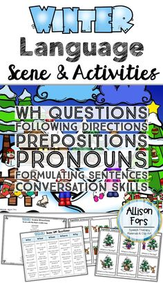 Use this engaging winter scene & corresponding activities to target various expressive and receptive goals! Wh questions, following directions, prepositions, pronouns, and more.