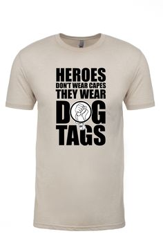 Heroes Don't Wear Capes Capes, Dog Tags, Badass, Diesel, Mens Tops, T Shirt, How To Wear, Fashion, Cape Clothing