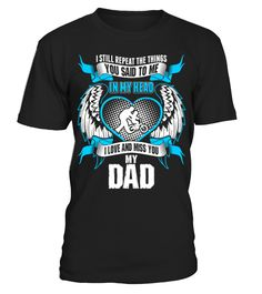 Son Love And Miss His Dad  Funny dad and son T-shirt, Best dad and son T-shirt