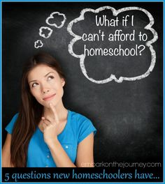 What If I Can't Afford to Homeschool? Five tips for making homeschooling more affordable. | embarkonthejourney.com