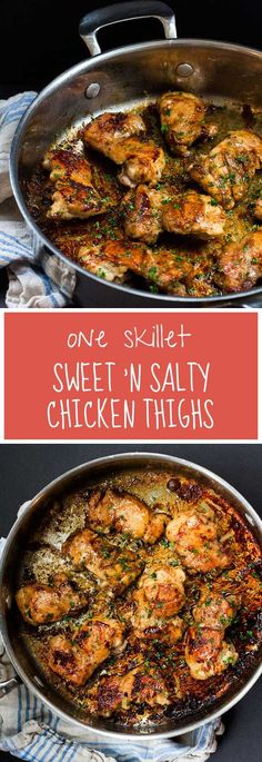 This is the most popular recipe on my site! Super fast and simple, four ingredients, great for weeknights, One Skillet Sweet 'n Salty Chicken Thighs.