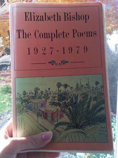 Elizabeth Bishop: The Complete Poems 1927-1979, Farrar, Straus and Giroux, New York.