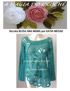 Receita blusa Ana Maria PDF (ENVIADA PARA SEU EMAIL) - A MAGIA DO CROCHÊ