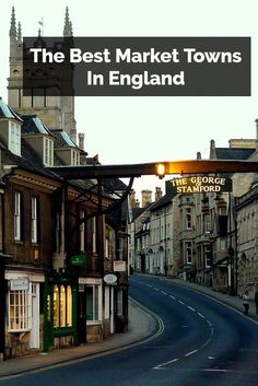 English market towns are some of the best places to visit while in the countryside!