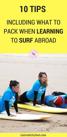 If you are thinking about learning to surf what better way to do it than on a surf holiday? Whether you are a complete novice, or you are looking to brush up your surf skills here are 10 tips to keep in mind if you are traveling abroad to surf.