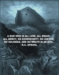 R.C. Sproul, god of one's own making; false god
