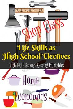 Life Skills as High School Electives: Home Economics & Shop Class from Starts At Eight. Teaching your kids life skills is a great way to learn and earn high school Includes FREE Printable Record Keeping Sheets! Life Skills Activities, Life Skills Classroom, Teaching Life Skills, High School Activities, Home Economics Classroom, Teaching Tips, Skills List, Physics Classroom, Autism Classroom