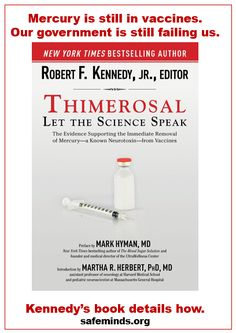 A new book by Robert F. Kennedy, Jr. about the harms of thimerosal and mercury in vaccines. Slate excoriated him. But the science shows that Kennedy is right.