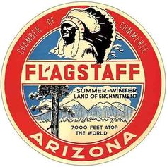 Flagstaff AZ Arizona Vintage Looking Sticker Decal Luggage Label - Modern Map Vintage, Party Vintage, Vintage Luggage, Vintage Type, Vintage Labels, Vintage Design, Vintage Travel Posters, Vintage Images, Vintage Looks
