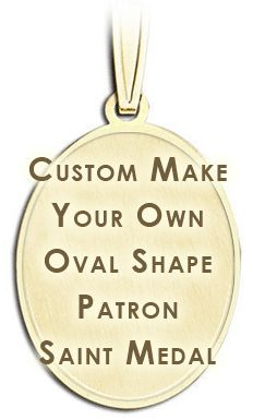"Custom ""Oval"" Saint Religious Medal Not Pictured Here - PG70701"