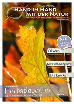 Das Magazin für Aromapflege und Aromatherapie von www.aromapflege.com Movie Posters, Recipes, Pharmacists, Roots, Nursing Care, Fall 2015, Nature, Tips, Film Poster