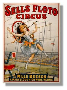 Items similar to Sells Floto Circus Poster, Vintage Circus Print, M'lle Beeson - A Marvelous High wire Venus, Carnival Poster art, Lady on Tightrope act on Etsy Vintage Circus Posters, Carnival Posters, Retro Poster, Vintage Advertisements, Vintage Ads, Vintage Images, French Vintage, Vintage Travel, Vintage Type